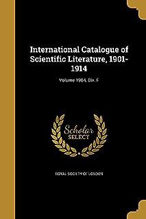 International Catalogue of Scientific Literature, 1901-1914; Volume 1904, DIV. F