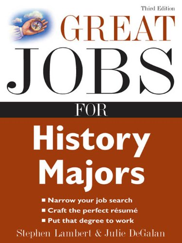 Great Jobs for History Majors (Great Jobs for ... Majors (Paperback))