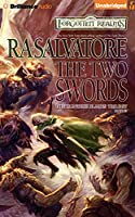 The Two Swords (Forgotten Realms: The Hunter's Blades Trilogy)