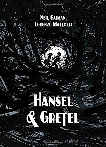 Hansel and Gretel Standard Edition: A TOON Graphic