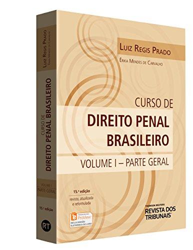 Curso de Direito Penal Brasileiro. Parte Geral - Volume 1