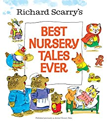 Cover of Richard Scarry's Best Nursery Tales Ever