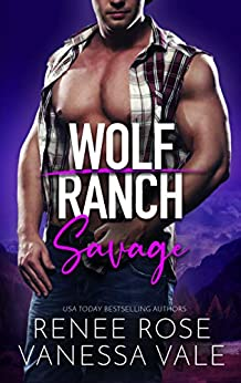 Savage: Wolf Ranch by [Renee Rose]