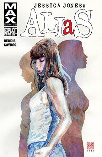 Jessica Jones: Alias Vol. 1 (Alias (2001-2003)) (English Edition)