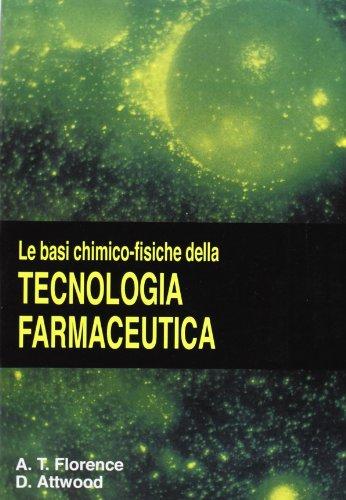 Le basi chimico-fisiche della tecnologia farmaceutica