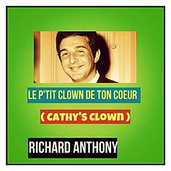 Le petit clown de ton cœur (Cathy's clown)