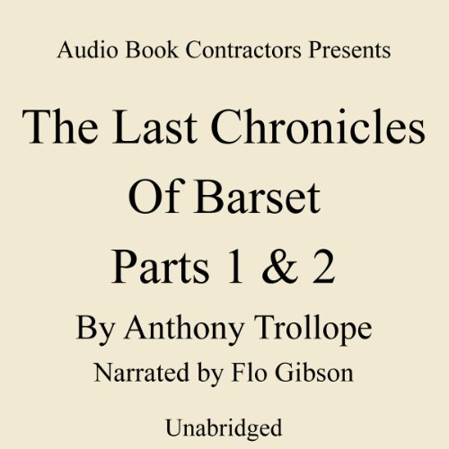 The Last Chronicle of Barset, Parts 1 & 2 cover art