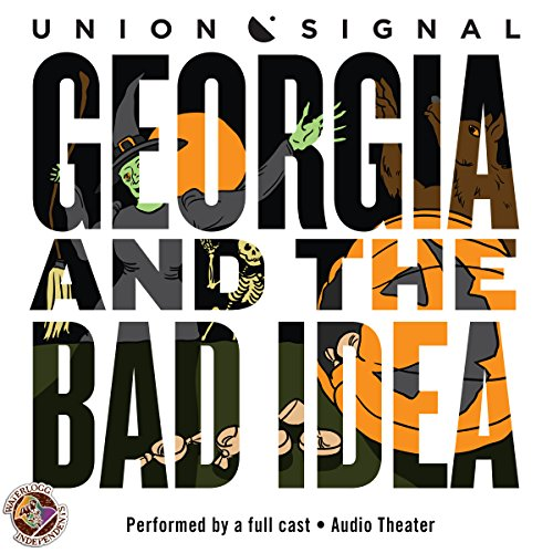 Georgia and the Bad Idea  Audiolibri