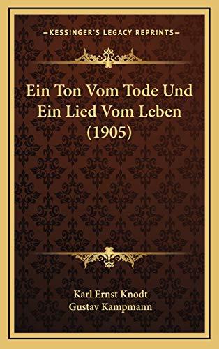 Ein Ton Vom Tode Und Ein Lied Vom Leben (1905)