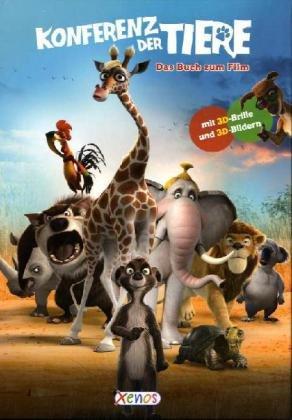 Die Konferenz der Tiere: Das Buch zum Film
