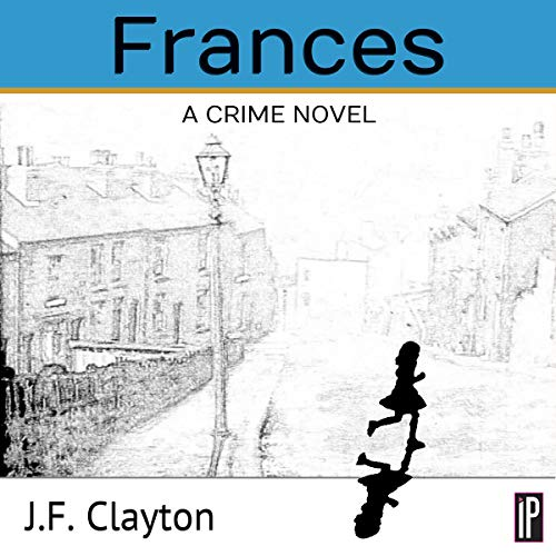 Frances: A Crime Novel cover art