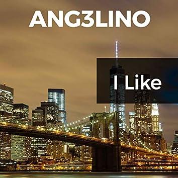 I Like