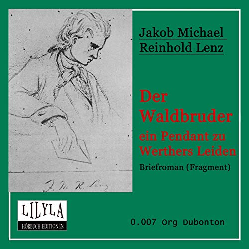 Der Waldbruder - ein Pendant zu Werthers Leiden audiobook cover art