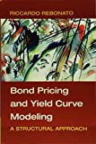 Bond Pricing and Yield Curve Modeling: A Structural Approach...