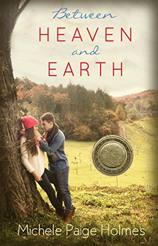 Between Heaven and Earth (Power of the Matchmaker) by [Michele Paige Holmes]