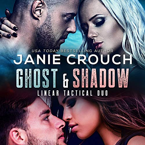 Ghost & Shadow: Linear Tactical Series audiobook cover art