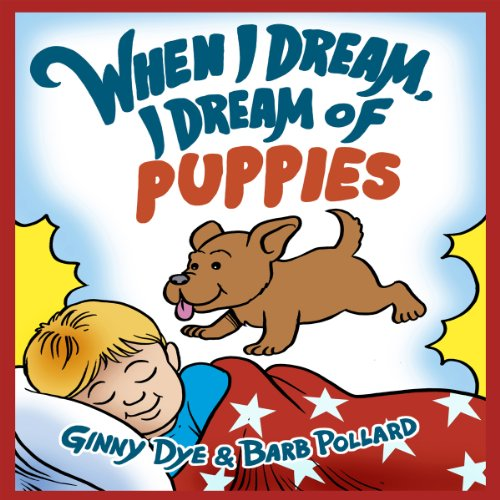 When I Dream, I Dream of Puppies audiobook cover art