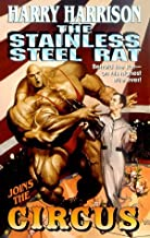 The Stainless Steel Rat Joins The Circus (Stainless Steel Rat Books) by Harrison, Harry (2000) Mass Market Paperback