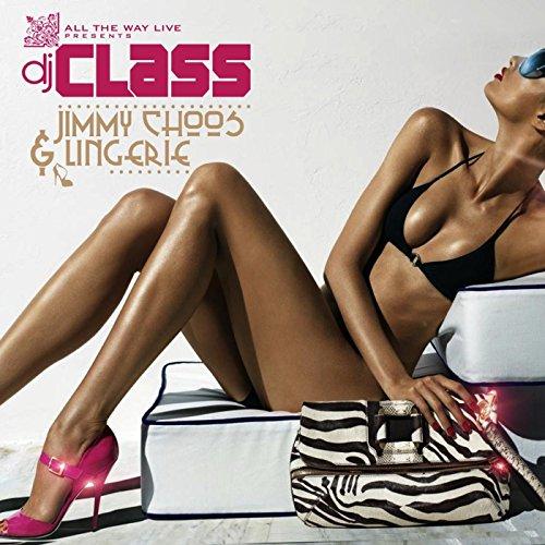 Jimmy Choos & Lingerie (feat. Kel Spencer)