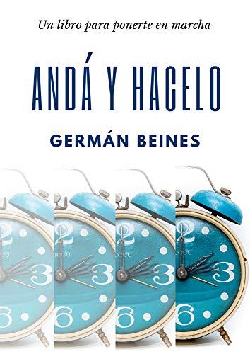 ANDA Y HACELO: Un libro para ponerte en marcha