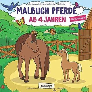 Malbuch Pferde ab 4 Jahren: Die schönsten Pferde, Fohlen un