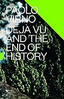 Déjà Vu and the End of History (Futures)