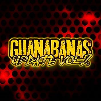 Guanabanas Update, Vol. 2