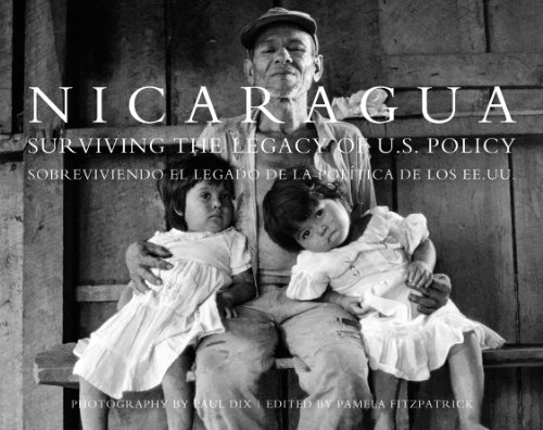 Image of Nicaragua: Surviving the Legacy of U.S. Policy (English and Spanish Edition)