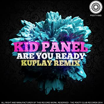 Are You Ready (Kuplay Remix)