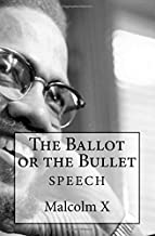 The Ballot or the Bullet
