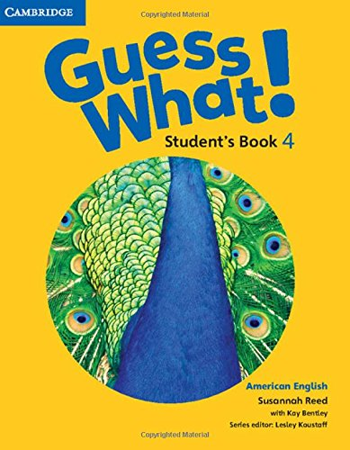 Guess What. 4 - Students Book - American English