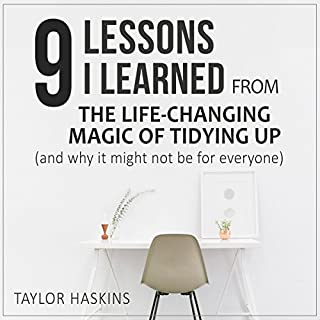 9 Lessons I Learned from The Life Changing Magic of Tidying Up by Marie Kondo audiobook cover art