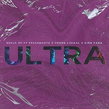 Ultra (feat. Freshbooyz, Young Lirikal & King Fara)