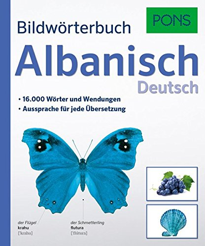 PONS Bildwörterbuch Albanisch: 16.000 Wörter und Wendungen. Aussprache für jede Übersetzung.