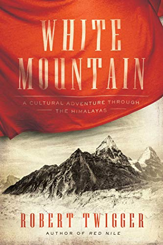 White Mountain: A Cultural Adventure Through the Himalayas