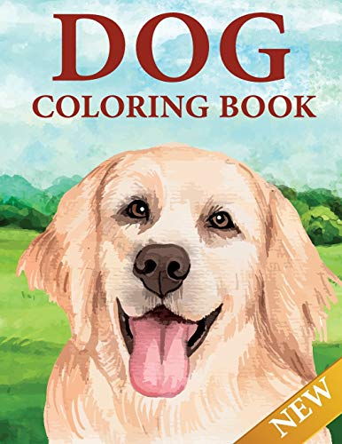 Dog Coloring Book: 50 Dog coloring pages for adults. dog coloring book for adults, teens, kids, children of all ages.
