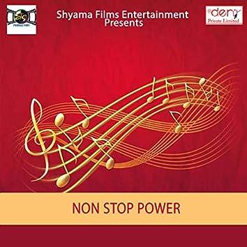 Non Stop Power