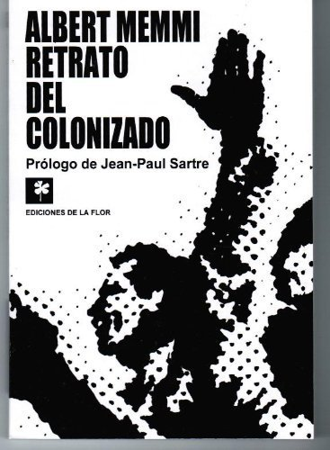 Retrato del colonizado / Colonized Portrait (Spanish Edition)