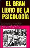 EL GRAN LIBRO DE LA PSICOLOGÍA: PRINCIPALES TEORÍAS - FREUD - PIAGET - GESTALT - CONDUCTISMO - VYGOTSKY - PSICOLOGÍA COGNITIVA - DICCIONARIO BÁSICO