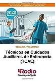 Técnicos en Cuidados Auxiliares de Enfermería (TCAE). Temario. Volumen 2: INSTITUCIONES SANITARIAS DE LA CONSELLERIA DE SANITAT DE LA GENERALITAT VALENCIANA