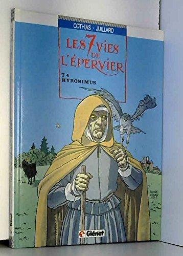 SEPT VIES DE L'EPERVIER T04 HYRONIMUS