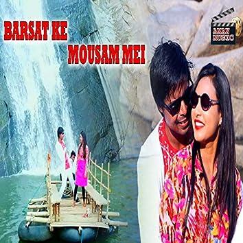 Barshat Ke Mousham Main
