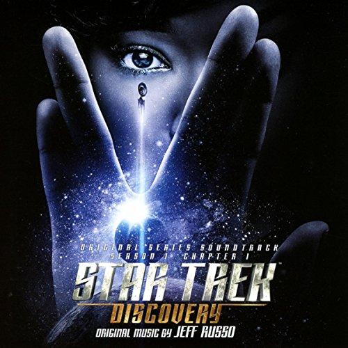 Star Trek Discovery - Season 1, Chapter 1 (Original Soundtrack)