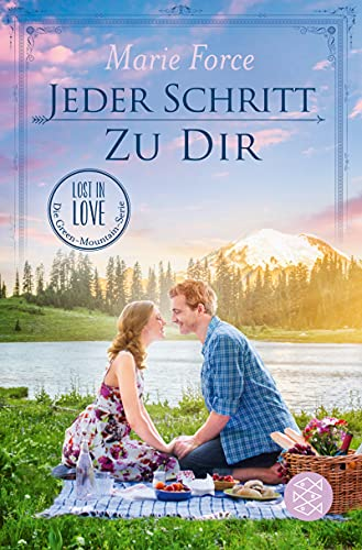 Jeder Schritt zu dir (Lost in Love. Die Green-Mountain-Serie 12)