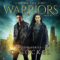Warriors (I Bring the Fire)