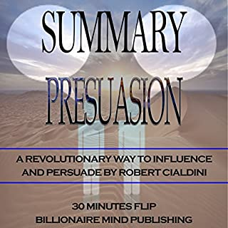 Summary: Pre-Suasion: A Revolutionary Way to Influence and Persuade by Robert Cialdini audiobook cover art