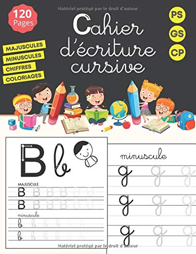 Cahier d'écriture cursive: maternelles et CP - écriture cursive petite et grande section - alphabet majuscule et minuscule - 120 pages