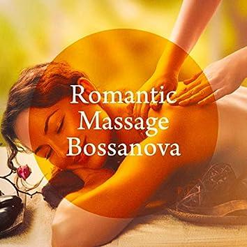 Romantic Massage Bossanova
