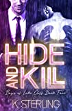 Hide And Kill (Boys Of Lake Cliff Book 4)