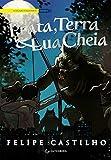 Prata, Terra & Lua Cheia (O legado folclórico Livro 2) (Portuguese Edition)